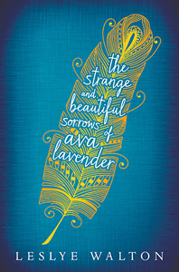 The Strange and Beautiful Sorrow of Ava Lavender